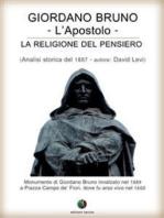 Giordano Bruno o La religione del pensiero - L'Apostolo