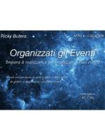 Organizzati gli Eventi - ATTO 4 - LOCATION
