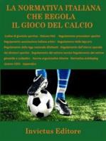 La normativa italiana sul gioco del calcio