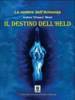 Le ombre dell'armonia. Il destino dell'Held