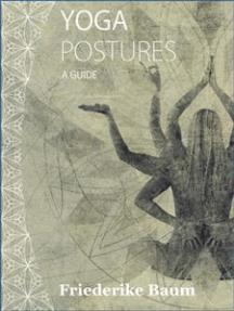 Yoga postures: A guide