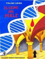 Il Gene Del male