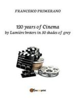 120 years of Cinema by lumière broters in 50 shades of grey