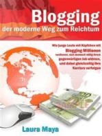 Bloggen – der moderne Weg zum Reichtum