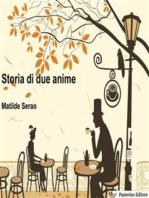 Storia di due anime