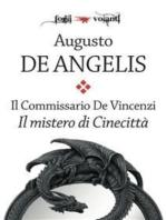 Il commissario De Vincenzi. Il mistero di Cinecittà