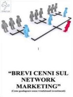 BREVI CENNI SUL NETWORK MARKETING (Come guadagnare senza i tradizionali investimenti)