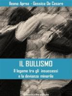 Il bullismo - Il legame tra gli insuccessi e la devianza minorile