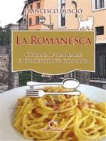 La Romanesca: Cucina popolare e Tradizione romana