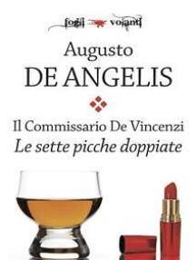 Il commissario De Vincenzi. Le sette picche doppiate
