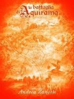 Battaglia di Aquirama - Giorno