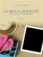 La Bella Gioventù libro primo