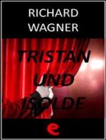 Tristan und Isolde (Tristano e Isotta)