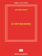 La Vita Religiosa