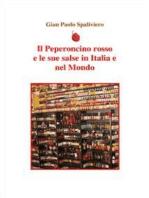 Il peperoncino rosso e le sue salse in Italia e nel Mondo