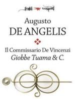 Il commissario De Vincenzi. Giobbe Tuama & C.