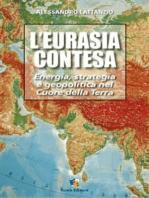 L'Eurasia contesa