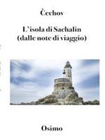 L'isola di Sachalin (dalle note di viaggio)