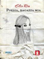 Poesia, ragazza mia
