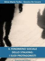 Il fenomeno sociale dello stalking