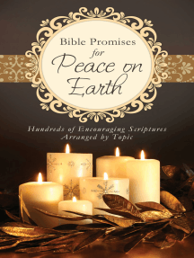 Bible Promises for Peace on Earth: Hundreds of Encouraging Scriptures Arranged by Topic