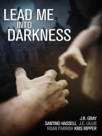 Lead Me Into Darkness