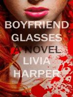 Boyfriend Glasses (Greta Bell Psychological Thriller, #1)