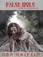 False Idols (After The Apocalypse, #3)