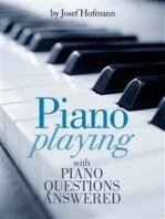 Piano Playing : with Piano Questions Answered