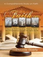 Faith On Trial