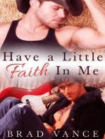 Have a Little Faith in Me
