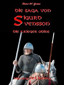 Die Saga von Sigurd Svensson II: Die Krieger Odins