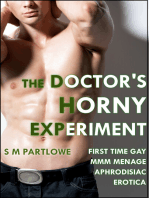 The Doctor's Horny Experiment (First Time Gay MMM Menage Aphrodisiac Erotica)