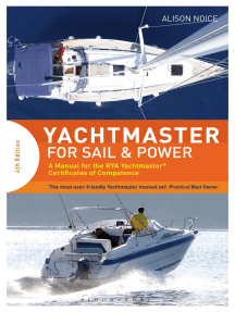 Yachtmaster for Sail and Power: A Manual for the RYA Yachtmaster® Certificates of Competence