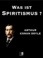 Was ist Spiritismus? Die neue Offenbarung