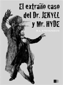 El extraño caso del Dr. Jekyll y Mr. Hyde (ilustrado)