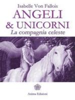 Angeli & unicorni