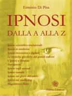 Ipnosi: dalla A alla Z