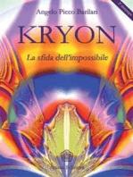 Kryon - La sfida dell'impossibile
