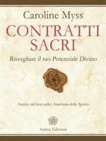 Contratti Sacri: Risvegliare il tuo Potenziale Divino
