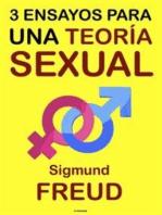 Tres Ensayos para una Teoría Sexual