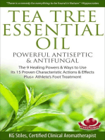 Tea Tree Essential Oil Powerful Antiseptic & Antifungal The 9 Healing Powers & Ways to Use Its 15 Proven Characteristic Actions & Effects