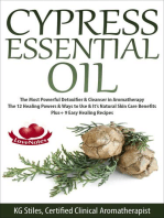 Cypress Essential Oil The Most Powerful Detoxifier & Cleanser in Aromatherapy The 12 Healing Powers & Ways to Use & It's Natural Skin Care Benefits Plus+ 9 Easy Healing Recipes