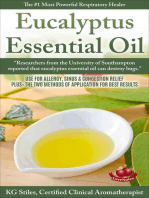 Eucalyptus Essential Oil The #1 Most Powerful Respiratory Healer Use for Allergy, Sinus & Congestion Relief Plus Two Methods of Application for Best Results