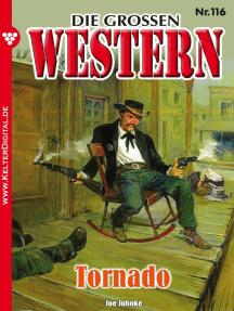 Die großen Western 116: Tornado