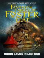Fantastic Fables of Foster Flat