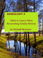 Genealogy X What to Expect When Researching Family History