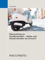 Überprüfung im Straßenverkehr - Mofas und Kleinkrafträder bis 25 km/h