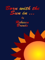 Born with the Sun in ...