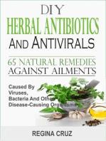 DIY Herbal Antibiotics And Antivirals
